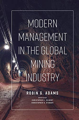 Modern Management in the Global Mining Industry